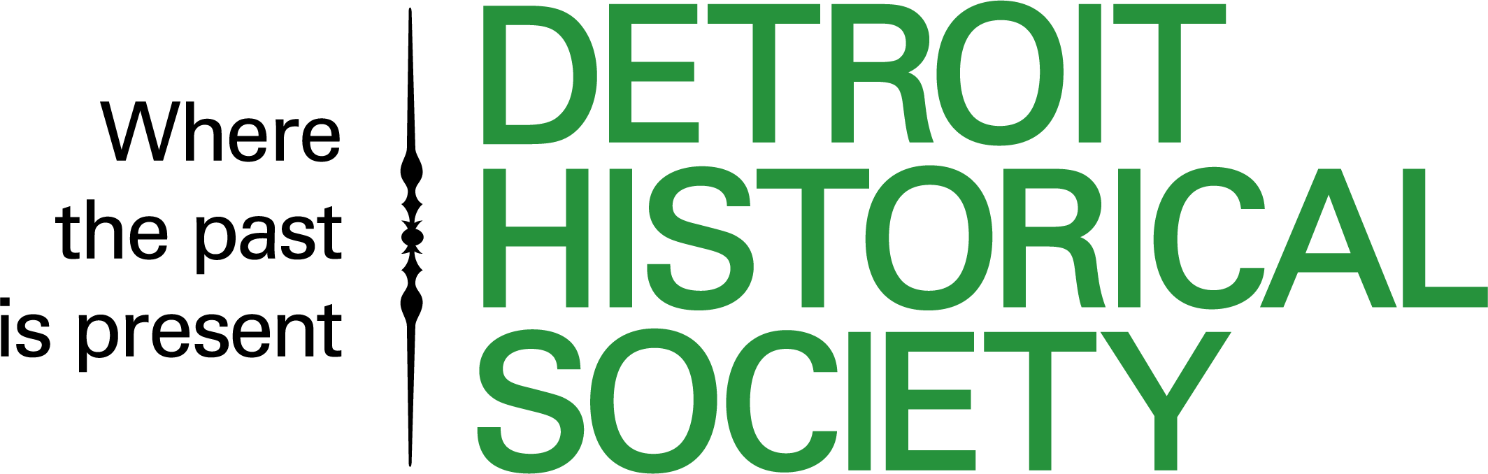 Detroit Historical Society: Where the Past is Present